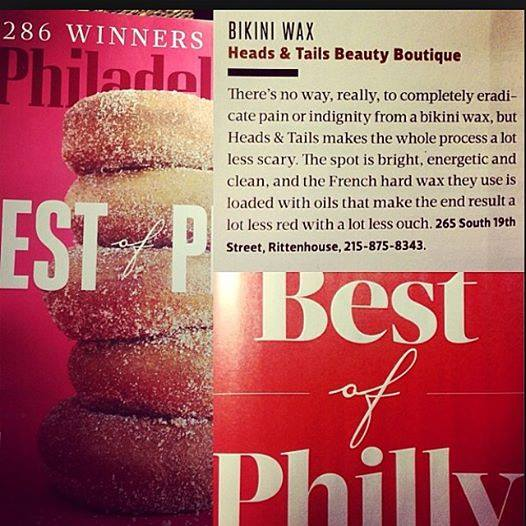 Heads & Tails Philly Press, Philadelphia Magazine WINNER for Best of Philly, for Best Bikini Wax